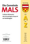 Die Gemeinde Mals von A - Z
