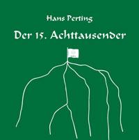 Der 15. Achttausender - Hans Perting