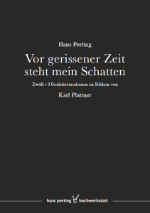 Vor gerissener Zeit steht mein Schatten, Gedichtsband von Hans Perting